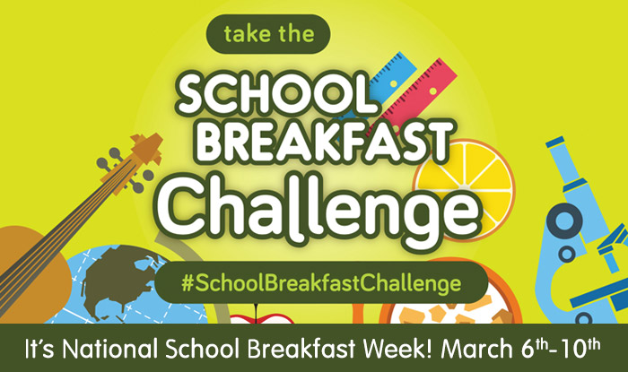 "National School Breakfast Week 2017 – ""Take the School Breakfast Challenge"""