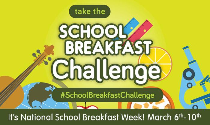 """National School Breakfast Week 2017 – """"Take the School Breakfast Challenge"""""""
